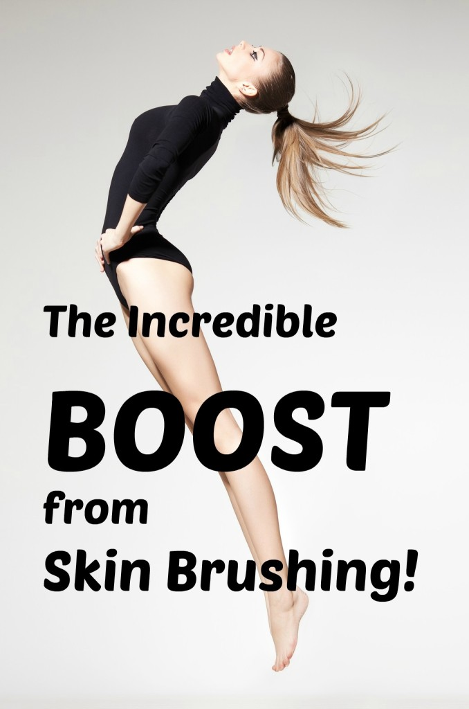 Boost from Skin Brushing